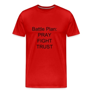 Men's Battle Plan:  PRAY FIGHT TRUST t-shirt - Men's Premium T-Shirt