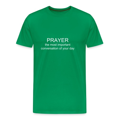 Men's PRAYER the most important conversation of your day t-shirt - Men's Premium T-Shirt