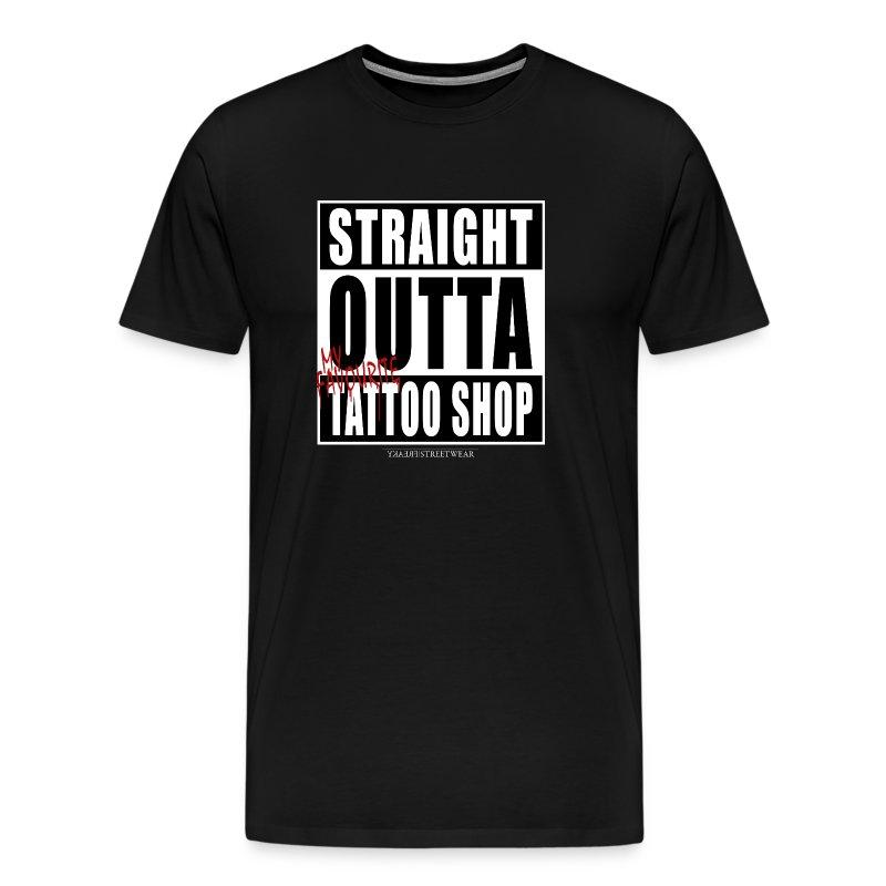 straightoutta tattoo shop - Men's Premium T-Shirt