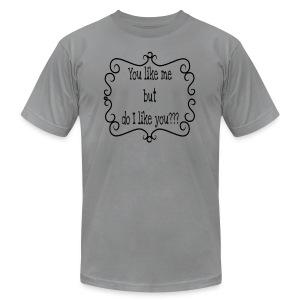 You like me, but do i like you? - Men's Fine Jersey T-Shirt