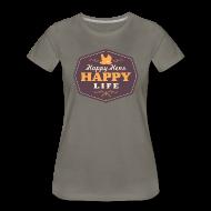 T-Shirts ~ Women's Premium T-Shirt ~ Happy Hens, Happy Life
