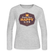 Long Sleeve Shirts ~ Women's Long Sleeve Jersey T-Shirt ~ Happy Hens, Happy Life
