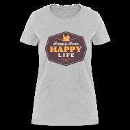 T-Shirts ~ Women's T-Shirt ~ Happy Hens, Happy Life