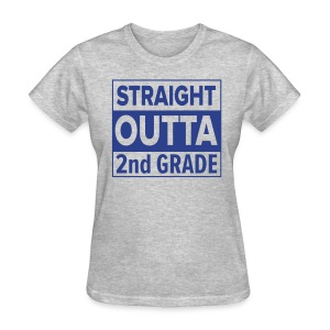LADIES Straight Outta 2nd Grade ROYAL BLUE FLAT - Women's T-Shirt