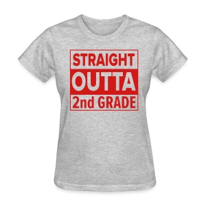 LADIES Straight Outta 2nd Grade RED FLAT - Women's T-Shirt