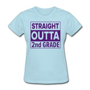 LADIES Straight Outta 2nd Grade PURPLE FLAT - Women's T-Shirt