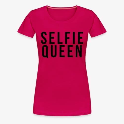 SELFIE QUEEN - Women's Premium T-Shirt