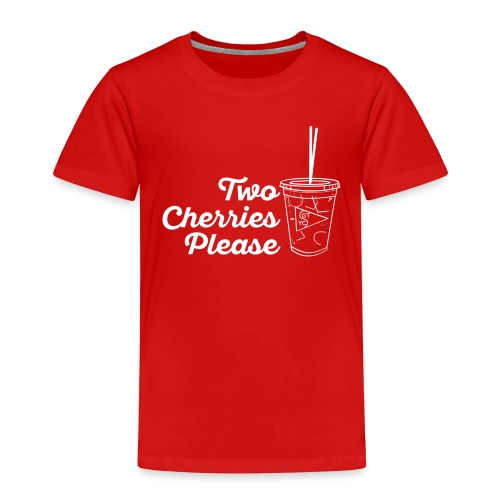 Toddler's Two Cherries Please Premium T-shirt -- Multiple Colors - Toddler Premium T-Shirt