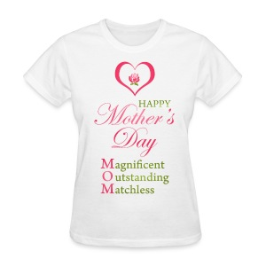 Mother's Day Mom's T-Shirt - Women's T-Shirt