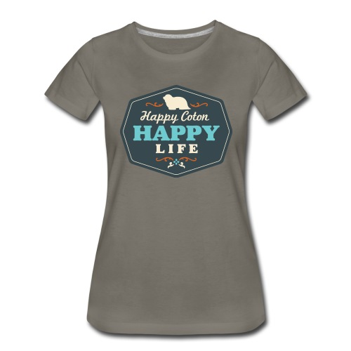Happy Coton, Happy Life - Women's Premium T-Shirt