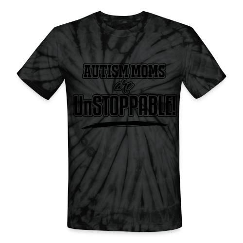 Autism Moms are UnStoppable - Unisex Tie Dye T-Shirt