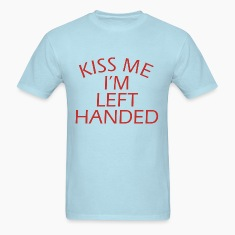 Kiss Me Im Left-Handed