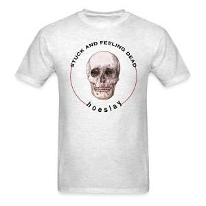 stuck & feeling dead tee - Men's T-Shirt