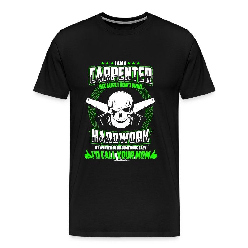 Carpenter Shirts T Shirt Spreadshirt