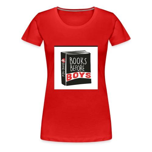 #BooksBeforeBoys Tshirt - Women's Premium T-Shirt