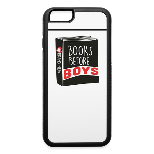 #BooksBeforeBoys Iphone case - iPhone 6/6s Rubber Case