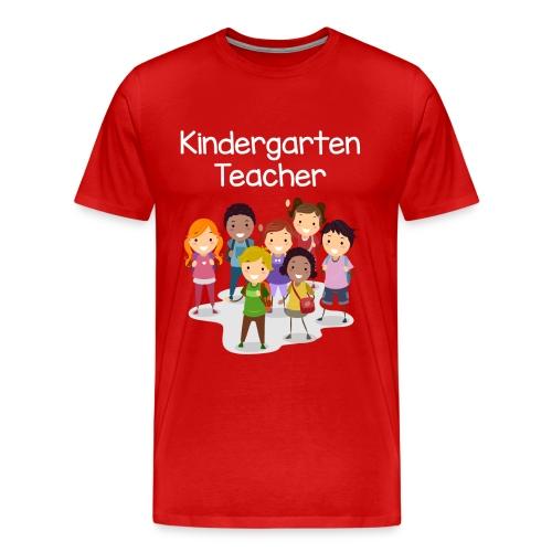 Kindergarten Teacher T-shirt! - Men's Premium T-Shirt