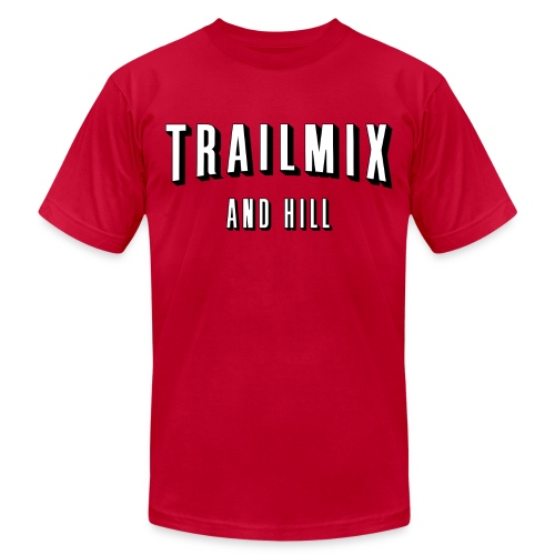 Trailmix and Hill: Better than Netflix and Chill  - Men's Fine Jersey T-Shirt
