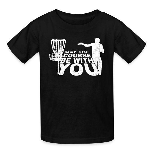 May the Course Be With You Disc Golf Kids' Shirt - Copyright K. Loraine