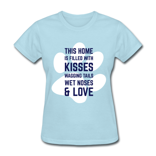This home is full of... - Women's T-Shirt