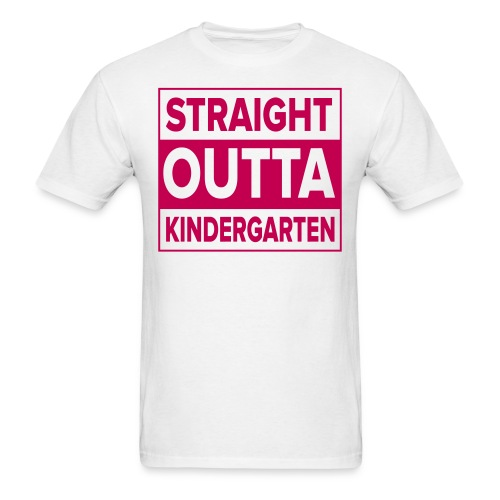 Men's PINK flat Straight Outta Kinder - Men's T-Shirt