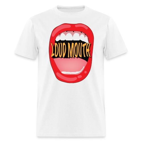 Loud Mouth - Men's T-Shirt