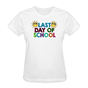 Last day of school Women's - Women's T-Shirt