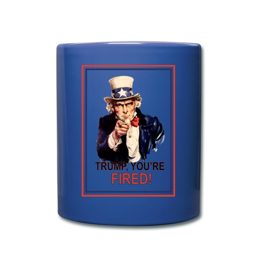 Trump, You're Fired Coffee Mug - Full Color Mug