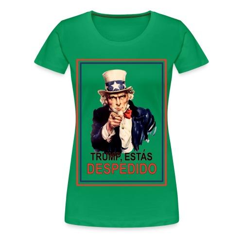 Trump, Estás Despedido Premium Womens Premium T-Shirt - Women's Premium T-Shirt
