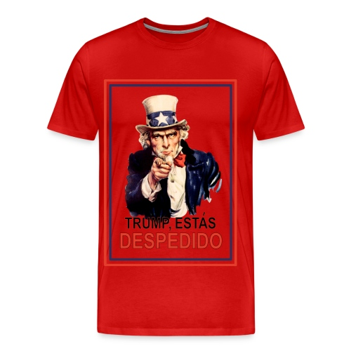 Trump, Estás Despedido Premium Mens Premium T-Shirt - Men's Premium T-Shirt