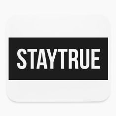 StayTrue Mousepad