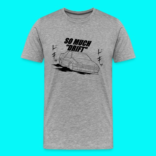 So Much Drift Male Hachi Coupe - Men's Premium T-Shirt