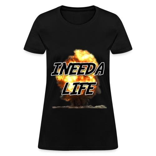INEEDALIFE's Badass Explosions Shirt (WOMAN) - Women's T-Shirt