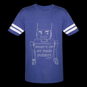 What's up my main dudes? - Men's vintage - Vintage Sport T-Shirt