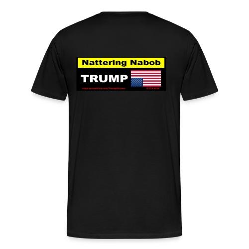 Nattering Nabob - Men's Premium T-Shirt