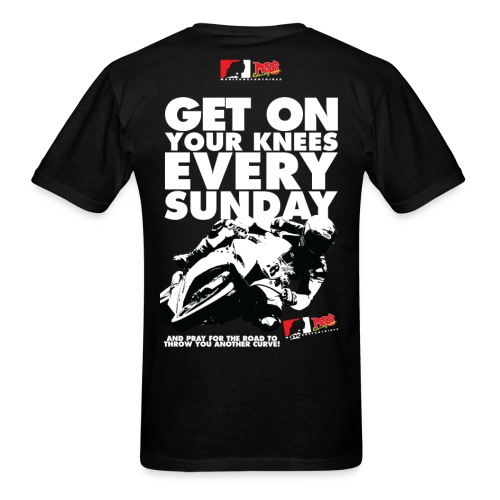Get On Your Knees Every Sunday - White Text - Men's T-Shirt