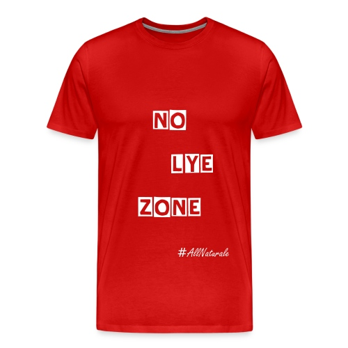 Women's No Lye Zone (Plus) T-Shirt (Red) - Men's Premium T-Shirt