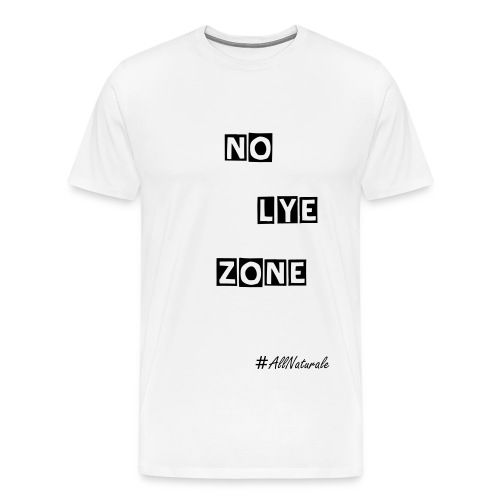 Women's No Lye Zone (Plus) T-Shirt (White) - Men's Premium T-Shirt