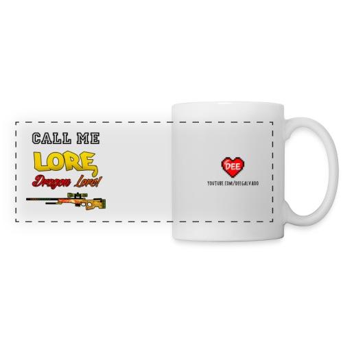 CALL ME LORE, DRAGON LORE! - Panoramic Mug