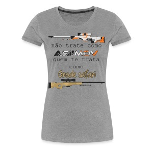 Não trate como asiimov... (FEMININA) - Women's Premium T-Shirt