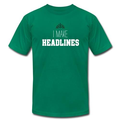 TreeRing Men's I Make Headlines T-Shirt - Men's Fine Jersey T-Shirt