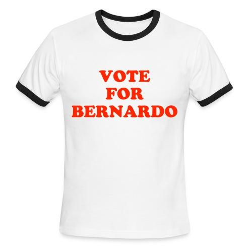 Vote For Bernardo - Men's Ringer T-Shirt