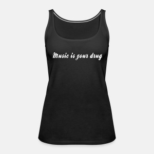 White music is your drug tank - Women's Premium Tank Top