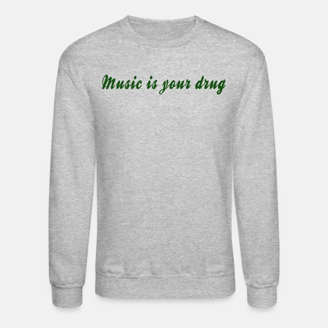 """Green """"music is your drug"""" text pullover"""