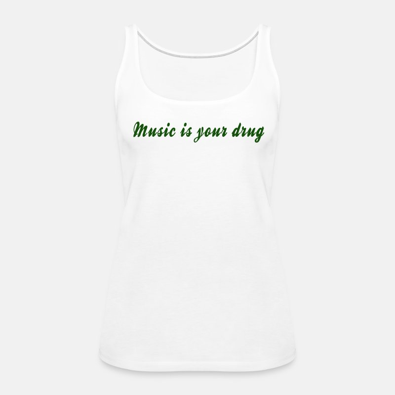 Green music is your drug tank - Women's Premium Tank Top