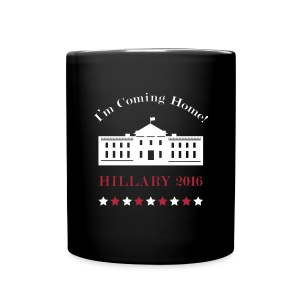 Hillary - I'm Coming Home (Mug) - Full Color Mug
