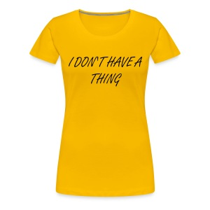 THING - Women's Premium T-Shirt