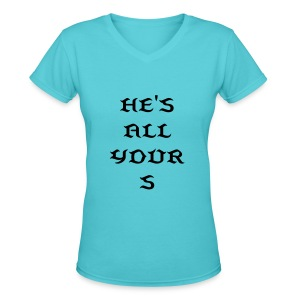 ALL YOURS - Women's V-Neck T-Shirt