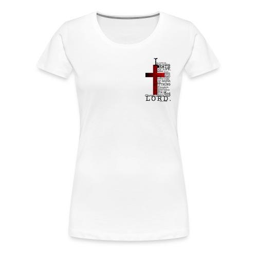 He Is LORD/White Tee (Women's) - Women's Premium T-Shirt