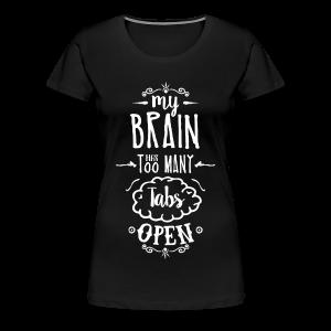 my brain - white - Women's Premium T-Shirt